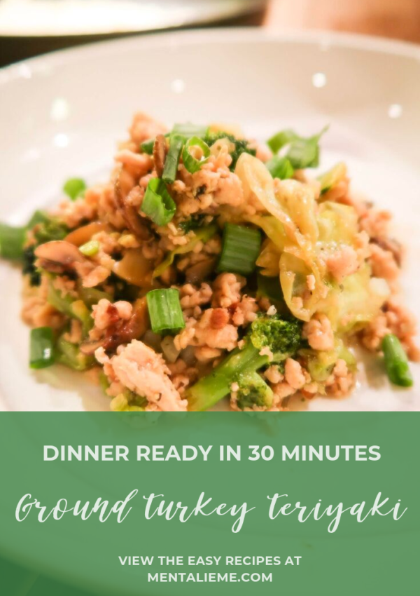30 Minute Healthy Dinner Recipe: Ground Turkey Teriyaki