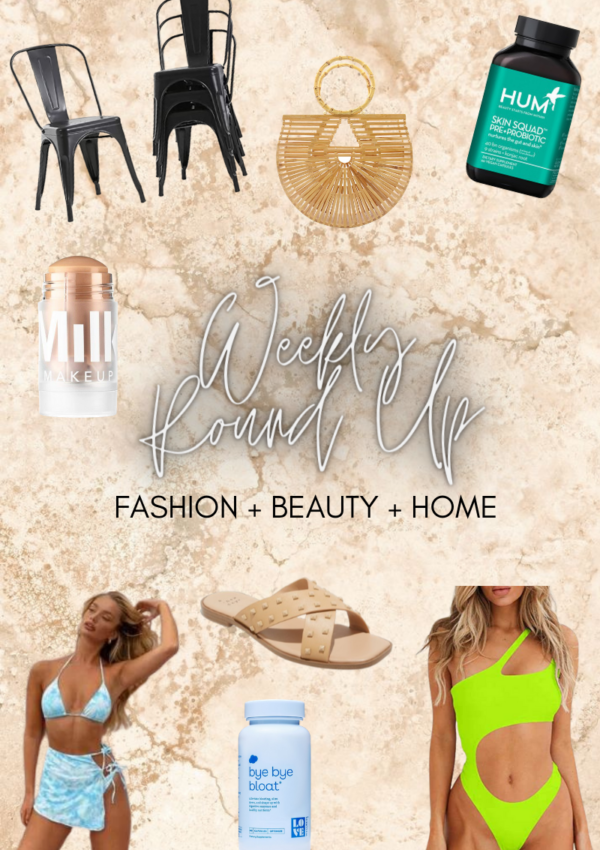 Weekly Beauty and Fashion Round Up Part 4